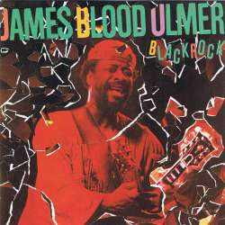 Black Rock / James Blood Ulmer